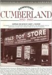 I Remember: Downtown Cumberland, 1950 - 1980