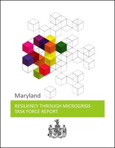 Maryland Resiliency Through Microgrids Task Force Report